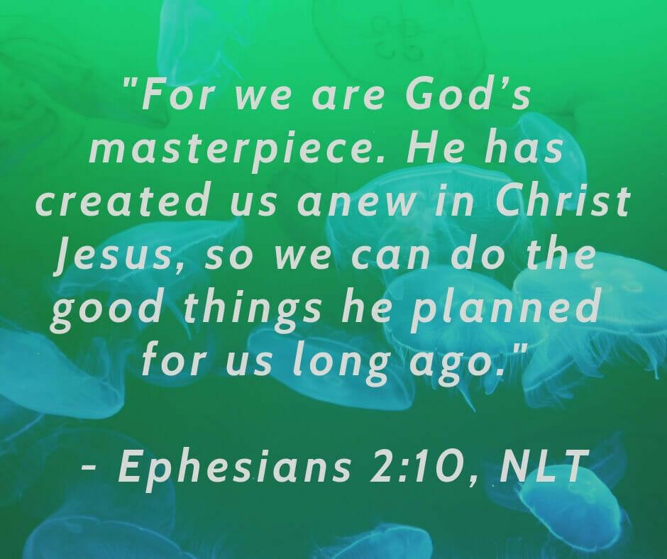 Ephesians 2:10 - created for good works
