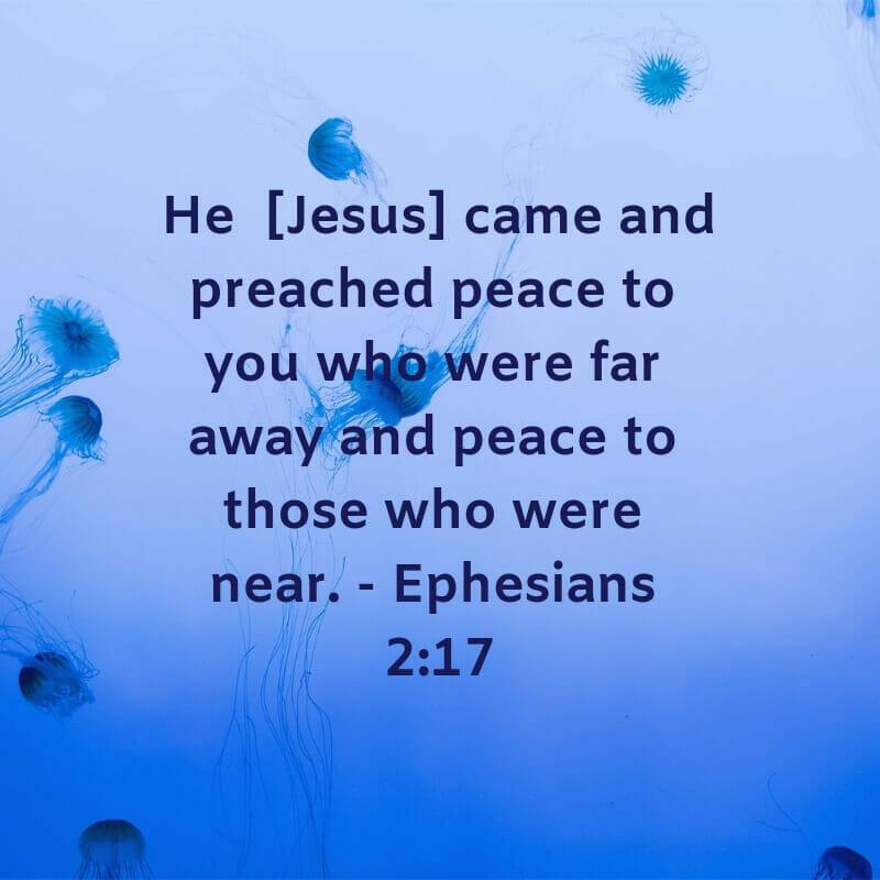 Jesus preached peace - Ephesians 2:17