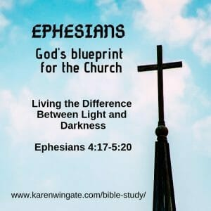 Ephesians Bible Study Session 5: Living the difference Between light and Darkness