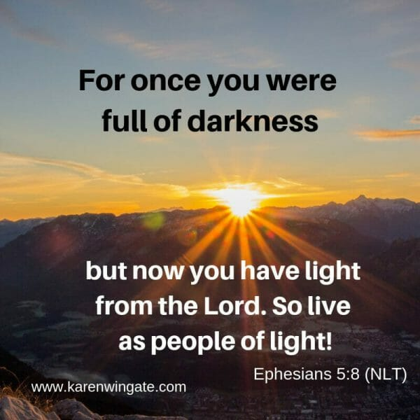 Ephesians 5:8 - Live as people of light
