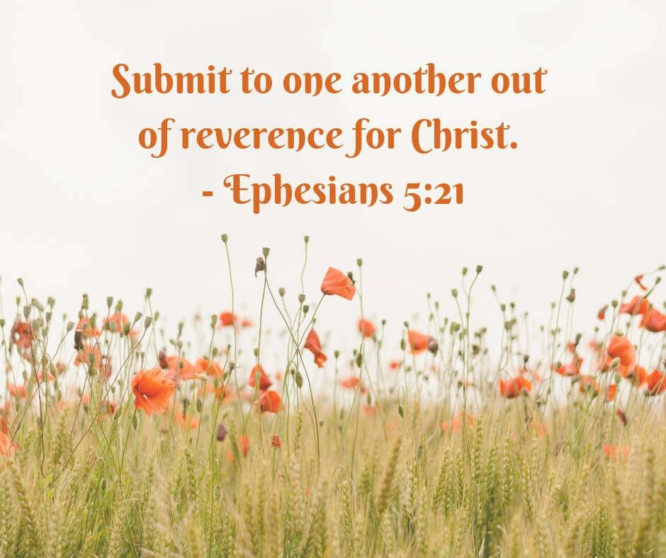 Submit to one another out of reverence for Christ