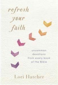 Refresh Your Faith by Lori Hatcher