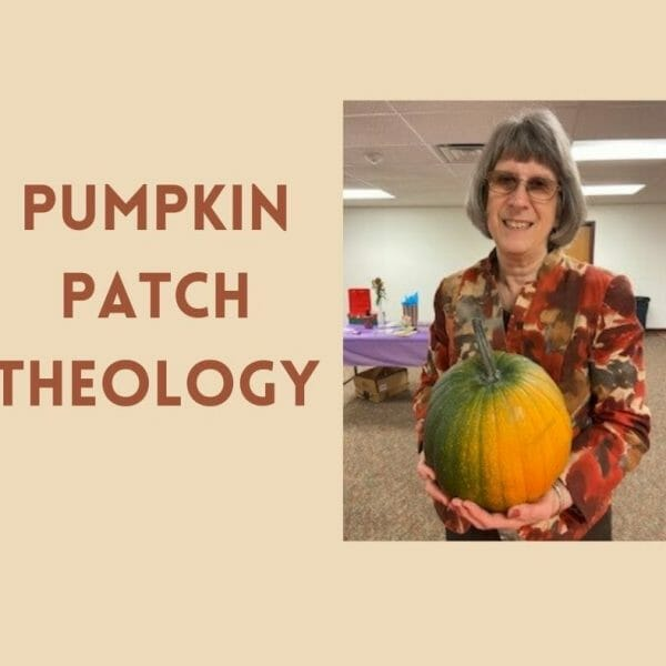 Pumpkin Patch Theology