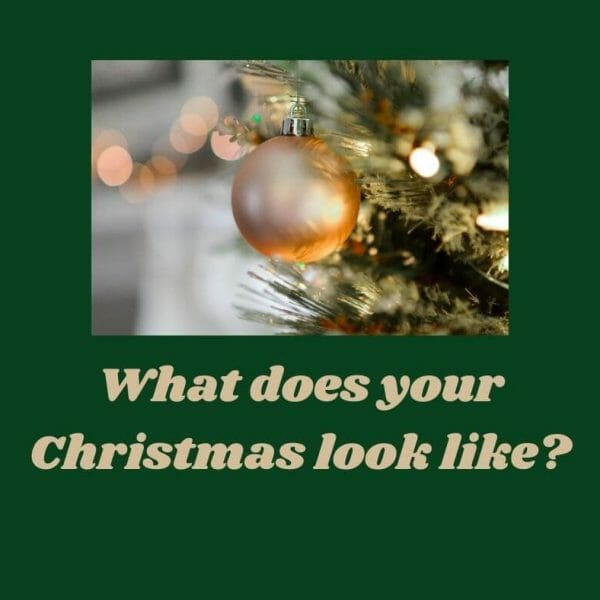 What does your Christmas look like?
