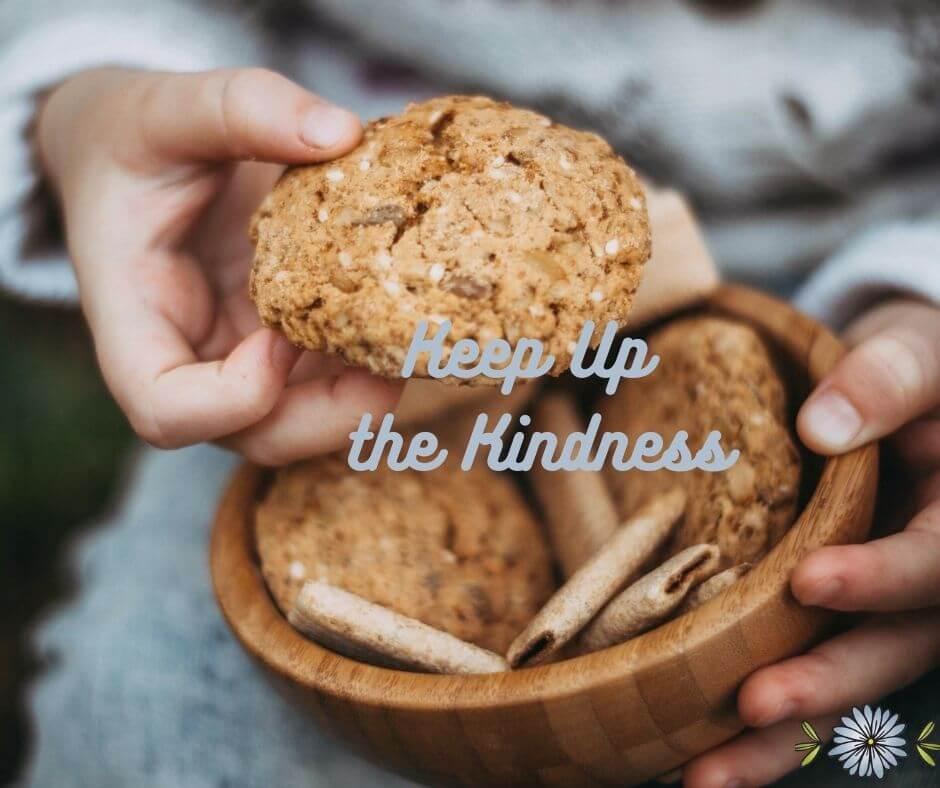 Keep up the kindness.